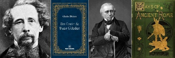 Charles e Um Conto de Duas Cidades; Thomas Macaulay e The Lays of Ancient Rome